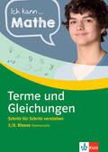 Ich kann Mathe - Terme und Gleichungen 7./8. Klasse Mathematik