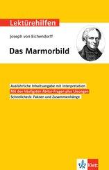Lektürehilfen Joseph von Eichendorff, Das Marmorbild