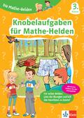 Die Mathe-Helden - Knobelaufgaben für Mathe-Helden 3. Klasse