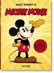 Walt Disneys Mickey Mouse. Die ultimative Chronik. 40th Ed.