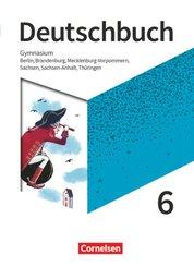Deutschbuch Gymnasium Berlin, Brandenburg, Mecklenburg-Vorp., Sachsen, Sachsen-Anhalt, Thüringen: 6. Schuljahr - Schülerbuch