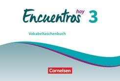 Encuentros hoy: Vokabeltaschenbuch; 3