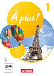 À plus ! Neubearbeitung - 1. und 2. Fremdsprache - Band 1 Carnet d'activités mit Audios online