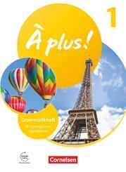À plus ! Neubearbeitung - 1. und 2. Fremdsprache - Band 1 Grammatikheft mit Erklärfilmen
