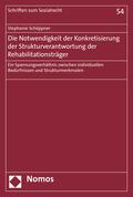 Die Notwendigkeit der Konkretisierung der Strukturverantwortung der Rehabilitationsträger