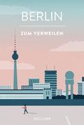Berlin zum Verweilen