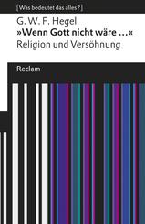"""""""Wenn Gott nicht wäre ..."""". Religion und Versöhnung"""