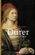 Dürer. Das ferne Genie