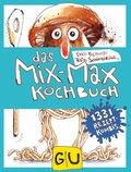 Das Mix-Max-Kochbuch
