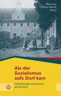 Als der Sozialismus aufs Dorf kam