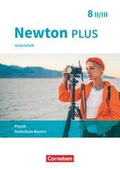 Newton plus - Realschule Bayern - 8. Jahrgangsstufe - Wahlpflichtfächergruppe II-III