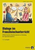 Dialoge im Französischunterricht - 1./2. Lernjahr