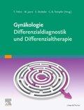 Gynäkologie - Differenzialdiagnostik und Differenzialtherapie