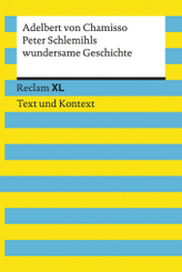 Peter Schlemihls wundersame Geschichte. Textausgabe mit Kommentar und Materialien