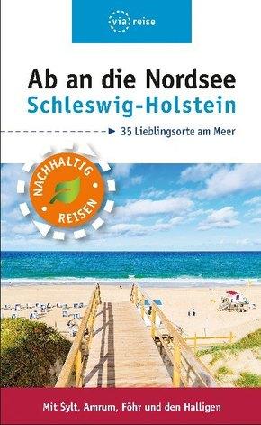 Ab an die Nordsee - Schleswig-Holstein