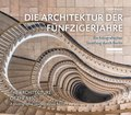 Die Architektur der F?nfzigerjahre / The Architecture of the 1950s