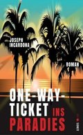 One-Way-Ticket ins Paradies