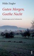 Guten Morgen, Goethe Nacht