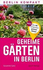 Geheime Gärten in Berlin