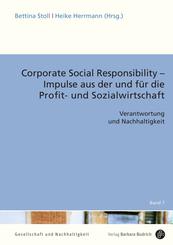 Corporate Social Responsibility - Impulse aus der und für die Profit- und Sozialwirtschaft