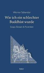 Wie ich ein schlechter Buddhist wurde