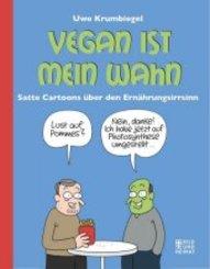 Vegan ist mein Wahn