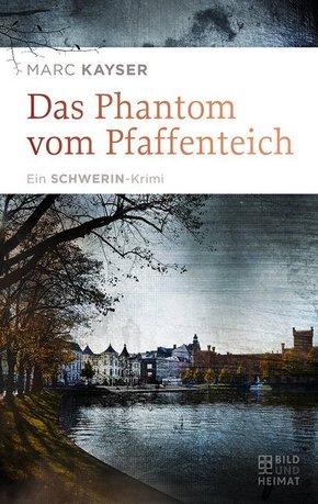 Das Phantom vom Pfaffenteich