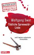 Tödliche Spreewald-Liebe
