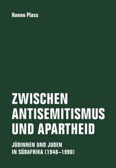 Zwischen Antisemitismus und Apartheid