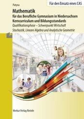 Mathematik für das Berufliche Gymnasium in Niedersachsen - Kerncurriculum und Bildungsstandards