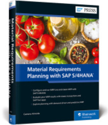Material Requirements Planning with SAP S/4HANA