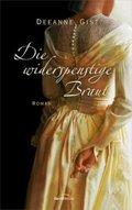 Die widerspenstige Braut