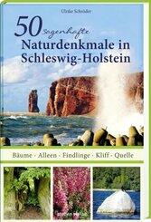 50 sagenhafte Naturdenkmale in Schleswig-Holstein