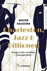 Charleston, Jazz & Billionen
