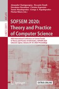 SOFSEM 2020: Theory and Practice of Computer Science