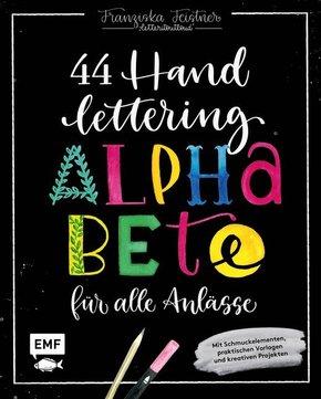 Handlettering - 44 Alphabete für alle Anlässe