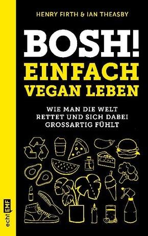 Bosh! Einfach vegan leben; Buch XXVIII