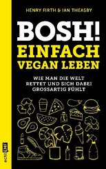 Bosh! Einfach vegan leben