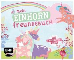Mein Einhorn Freundebuch - Das Kindergartenalbum
