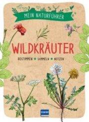 Mein Naturführer - Wildkräuter