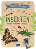 Mein Naturführer - Insekten