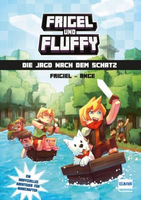 Frigel und Fluffy: Die Jagd nach dem Schatz
