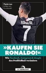"""""""Kaufen Sie Ronaldo!"""""""
