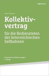 Kollektivvertrag für die Bediensteten der österreichischen Seilbahnen, m. 1 E-Book