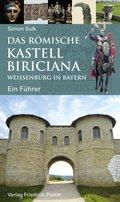 Das römische Kastell Biriciana