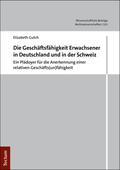 Die Geschäftsunfähigkeit Erwachsener in Deutschland und in der Schweiz