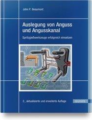 Auslegung von Anguss und Angusskanal
