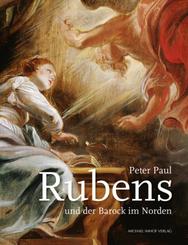 Peter Paul Rubens und der Barock im Norden
