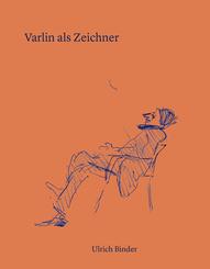 Varlin als Zeichner