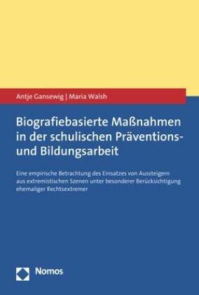 Biografiebasierte Maßnahmen in der schulischen Präventions- und Bildungsarbeit